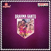 Play & Download Brahma Gantu (Original Motion Picture Soundtrack) by Various Artists | Napster
