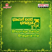 Play & Download Bhoomige Banda Bhagavantha (Original Motion Picture Soundtrack) by Various Artists | Napster