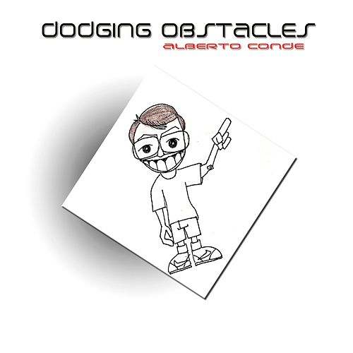 Play & Download Dodging Obstacles by Alberto Conde | Napster
