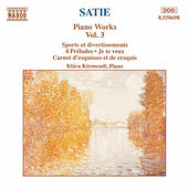 Piano Works Vol. 3 by Erik Satie