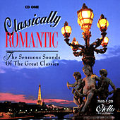 Play & Download Classically Romantic (Vol 1) by Various Artists | Napster
