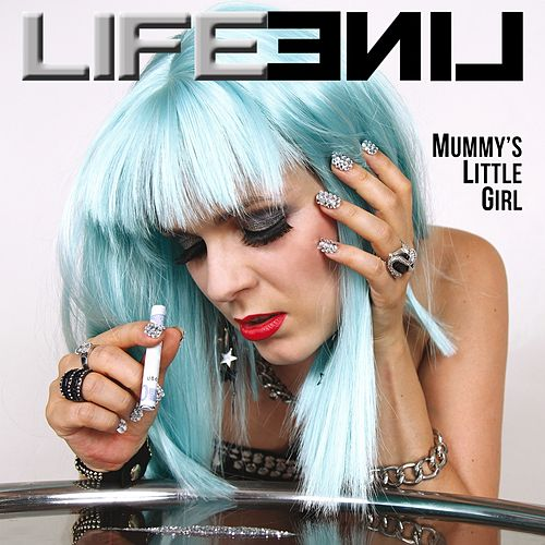 Play & Download Mummy's Little Girl by LifeLine   Napster