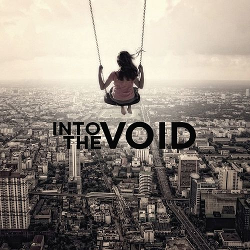 Into the Void by Into The Void