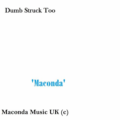 Play & Download Dumb Struck Too by Maconda | Napster