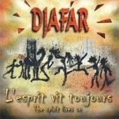 L'esprit vit toujours by Djafar