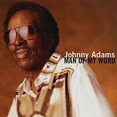 Man Of My Word by Johnny Adams