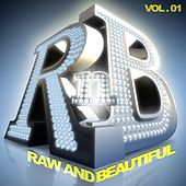 Play & Download R 'n' B: Raw and Beautiful, Vol. 1 by Various Artists | Napster