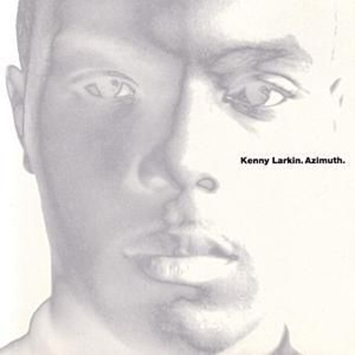 Play & Download Azimuth by Kenny Larkin | Napster