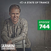Play & Download A State Of Trance Episode 744 by Various Artists | Napster