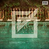 Intentions by Gorgon City