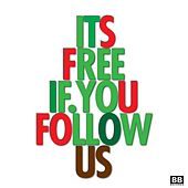 It's Free If You Follow Us by Various Artists