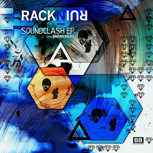 Play & Download Soundclash Remixes by RacknRuin | Napster