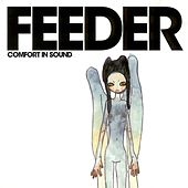 Play & Download Comfort in Sound by Feeder | Napster