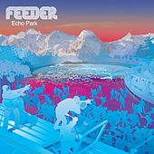 Play & Download Echo Park by Feeder | Napster