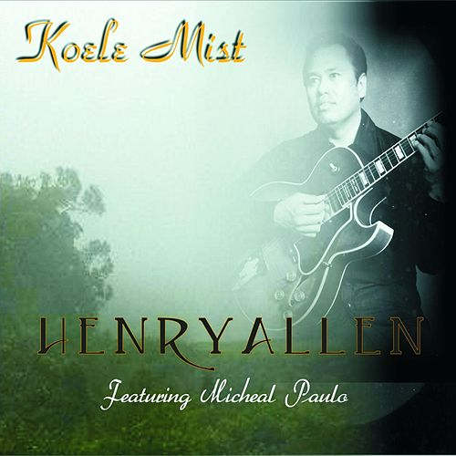 Play & Download Koele Mist by Henry