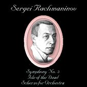Play & Download Rachmaninoff: Symphony No. 3, Isle of the Dead & Scherzo for Orchestra by USSR State Symphony Orchestra | Napster