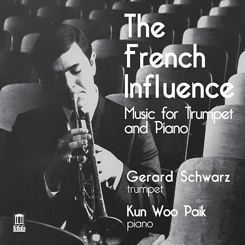 Play & Download The French Influence by Gerard Schwarz | Napster