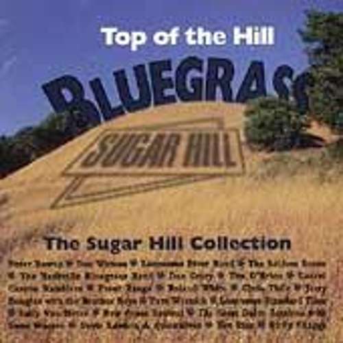 Top Of The Hill Bluegrass by Various Artists