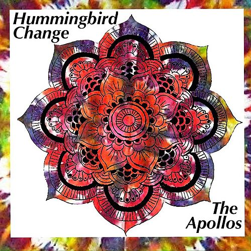 Play & Download Hummingbird Change by The Apollo's | Napster