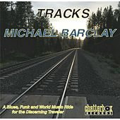 Play & Download Tracks by Michael Barclay | Napster