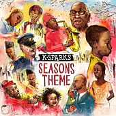 Seasons Theme by K. Sparks