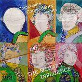 The Mozart Influence by Composers Concordance Ensemble