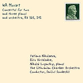 Play & Download Mozart: Concertos for 2 & 3 Pianos & Orchestra by Tatiana Nikolayeva | Napster