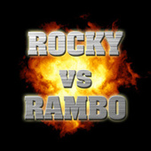 Rocky Vs. Rambo by Various Artists