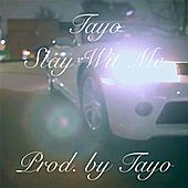 Play & Download Stay Wit Me by Tayo | Napster