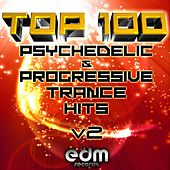 100 Top Super Psychedelic & Progressive Trance Hits v2 by Various Artists