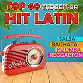 Top 60 The Best Of Hit Latin (Salsa Bachata Kizomba Reggaeton) by Various Artists