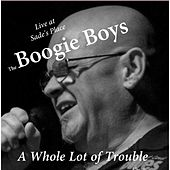 Play & Download A Whole Lot of Trouble by Boogie Boys | Napster
