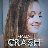 Play & Download Crash by Maria | Napster