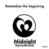Play & Download Remember The Beginning - EP by Various Artists | Napster