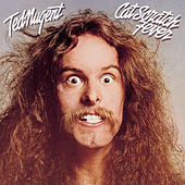 Cat Scratch Fever by Ted Nugent