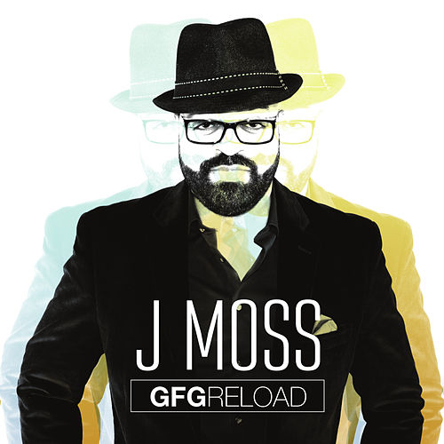 Play & Download GFG Reload by J Moss | Napster