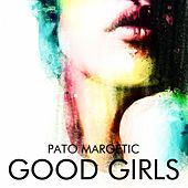 Play & Download Good Girls by Pato Margetic | Napster