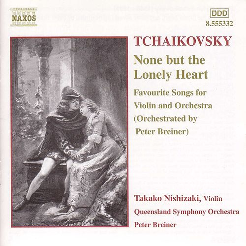 Play & Download None But The Lonely Heart by Pyotr Ilyich Tchaikovsky | Napster