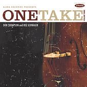 One Take: Volume Three by Don Thompson