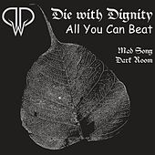 All You Can Beat by Die