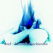 Incendi d'inchiostro by Joel