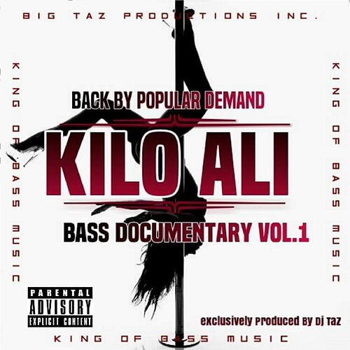 Play & Download Back by Popular Demand: Bass Documentary, Vol. 1 by Kilo Ali | Napster