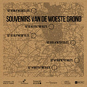 Souvenirs Van De Woeste Grond by Various Artists