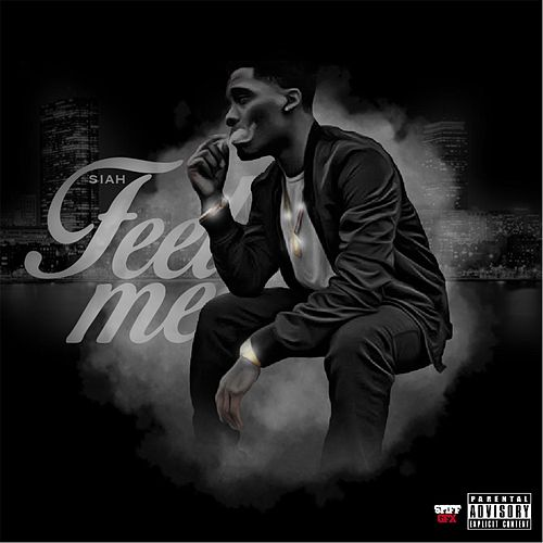 Feel Me - EP by Siah