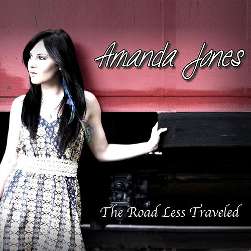 Play & Download The Road Less Traveled by Amanda Jones | Napster