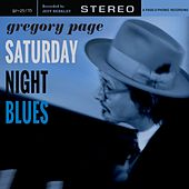 Play & Download Saturday Night Blues by Gregory Page | Napster