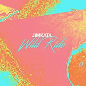 Play & Download Wild Ride by Jimkata | Napster