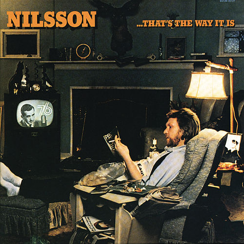 Play & Download That's The Way It Is by Harry Nilsson | Napster