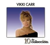 Play & Download 10 De Colección by Vikki Carr | Napster