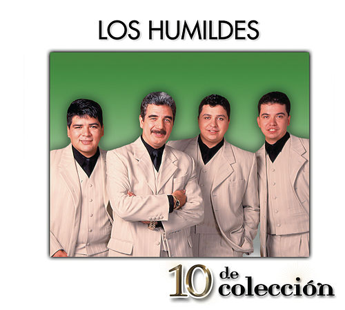 10 De Colección by Los Humildes